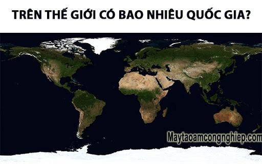 Thế giới có bao nhiêu quốc gia & Các điều thú vị trên thế giới
